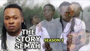 Video: The Story Of Semah season 3 Finale  - 2018 Latest Nigerian Nollywood Movie